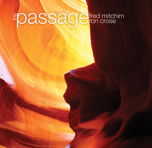 The Passage Barra (Ron Crose) and Fred Mitchim